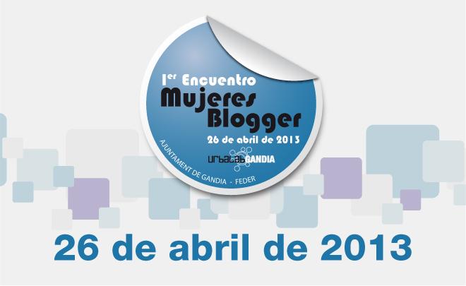 1er Encuentro Mujeres Blogger Gandia
