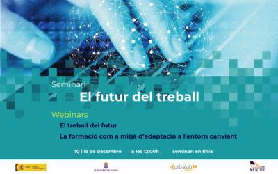 """Nou Seminari: """"El futur del treball i recursos formatius per a la transformació digital"""""""