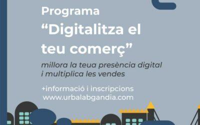 Urbalab Gandia llança el Programa Digitalitza el teu comerç